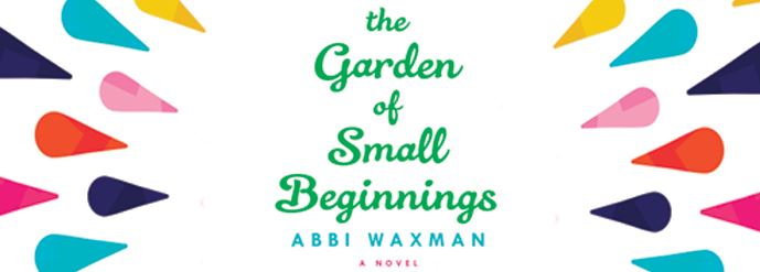 The Garden Of Small Beginnings Bll And Thisisus Arc Giveaway